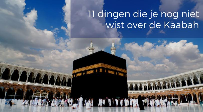 11 dingen die je nog niet wist over de Kaabah