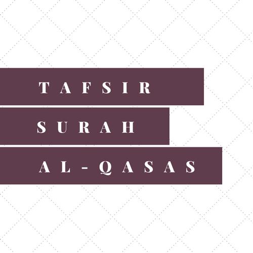 Cursus: Tafsir Surah al-Qasas || 29 okt