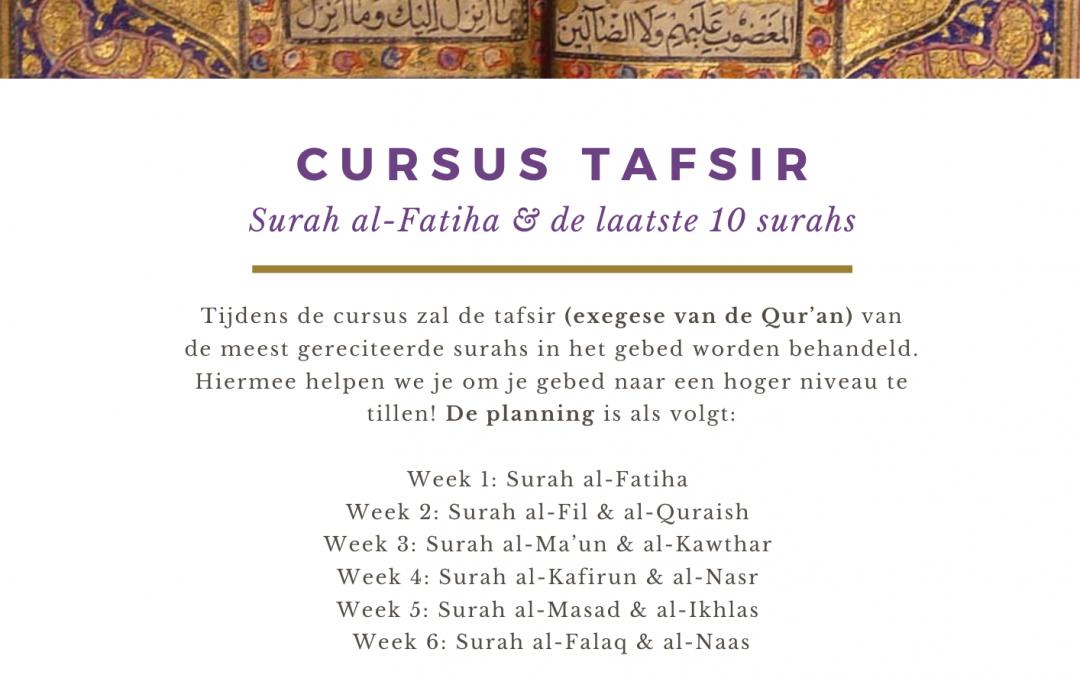 Cursus Tafsir: Suraf al-Fatiha & de laatste 10 Surah's van de Qur'an